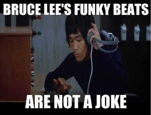 Bruce Lee's Funky Beats... Are Not A Joke.